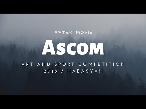 After Movie ASCOM 2018 | HBSYH