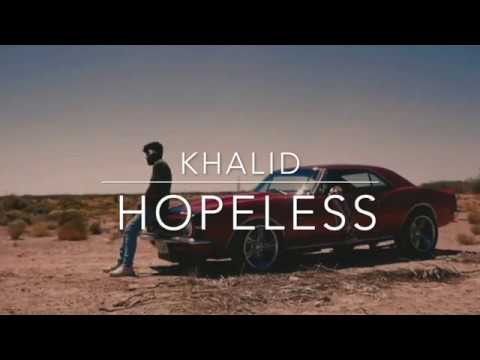 "Khalid ""Hopeless"" Lyric Video"