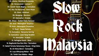 Slow Rock Malaysia 80an & 90an || Lagu Malaysia Lama Terbaik & Popular