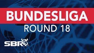 Bundesliga Round 18 Match Previews | Football Predictions & Best Bets
