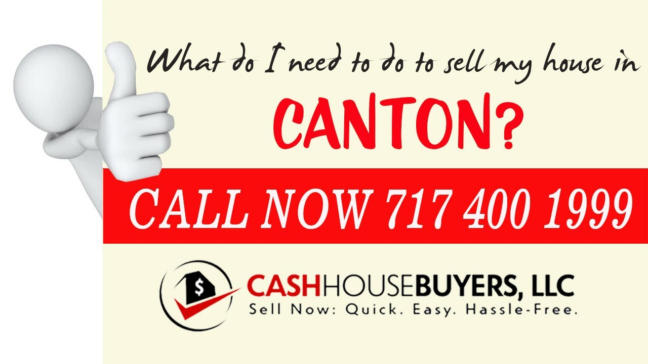 What do I need to do to sell my house fast in Canton MD | Call 7174001999 | We Buy House Canton MD