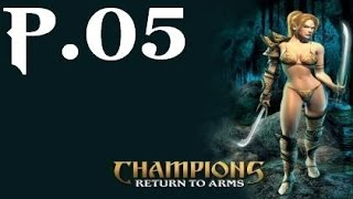 Champions Return to Arms Walkthrough Part 5