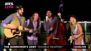 "The Borrower's Debt Performs ""Double Hearted"" on AXS Live"
