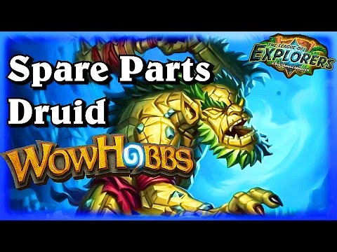 Spare Parts Druid ~ Hearthstone Heroes of Warcraft The League of Explorers Video