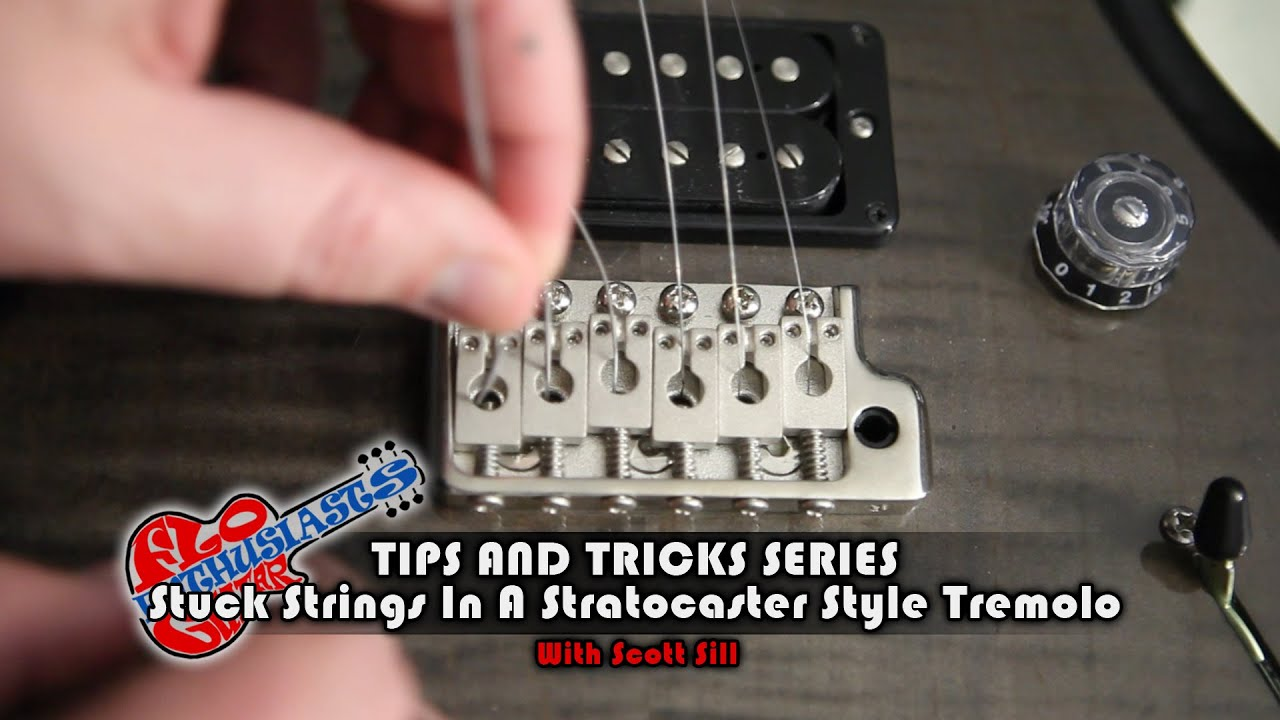 How To Fix Stuck Guitar Strings In A Stratocaster Style Tremolo Tips And Tricks By Scott Sill
