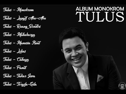 TULUS (MONOKROM FULL ALBUM)