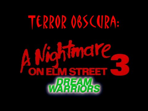 Terror Obscura- A Nightmare on Elm Street 3: The Dream Warriors
