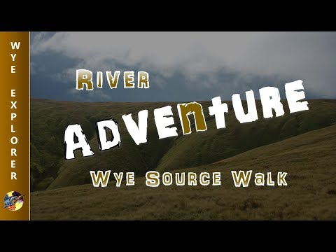 River Adventure - River Wye Source Walk