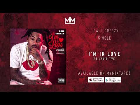 Ball Greezy - I'm in love (Official Audio)