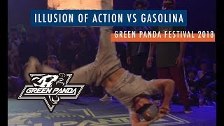 Illusion of Action vs Gasolina | FINAL | GREEN PANDA 2018