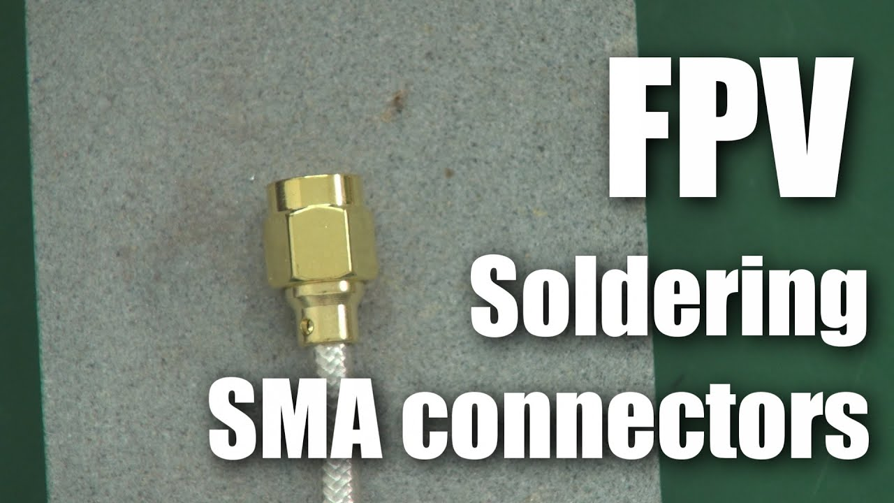 Fpv Soldering Sma Connectors To Rg402 Coax Youtube