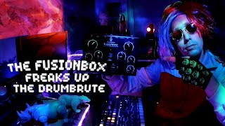 The Fusionbox freaks up the Drumbrute