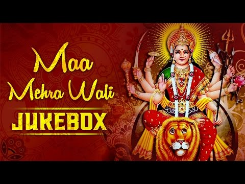 Navratri Songs || Maa Mehra Wali || Durga Maa Songs || Durga Chalisa || Aartiyan