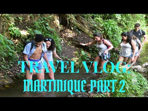 TRAVEL VLOG:  MARTINIQUE PART 2