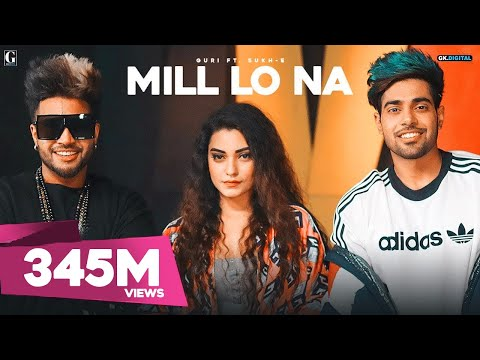 Mill Lo Na : Guri Ft. Sukhe  Jaani | Satti Dhillon | Latest Punjabi Songs | Geet MP3