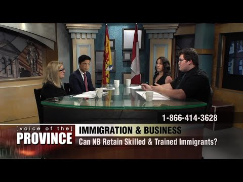 Keeping Skilled Young Immigrants in New Brunswick - Voice of the Province - September 29, 2017