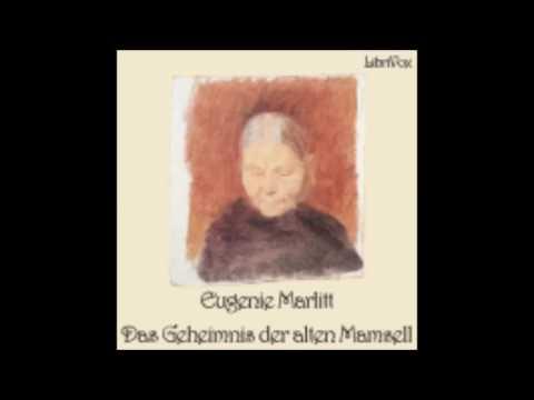 Das Geheimnis der alten Mamsell 1/2 - Eugenie Marlitt ( Hörbuch )