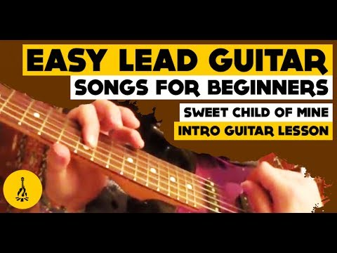 Easy Lead Guitar Songs For Beginners Sweet Child Of Mine Intro