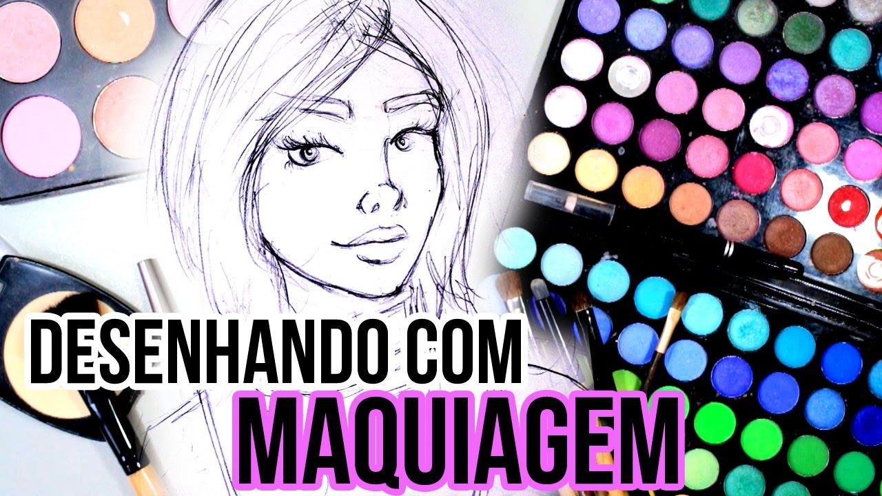 Desenhando Com Maquiagem Youtube