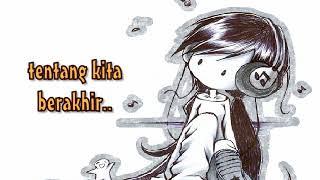 TENTANG KITA - Channel (Video LYRIC)