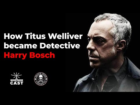 How Titus Welliver got the role of detective Harry Bosch