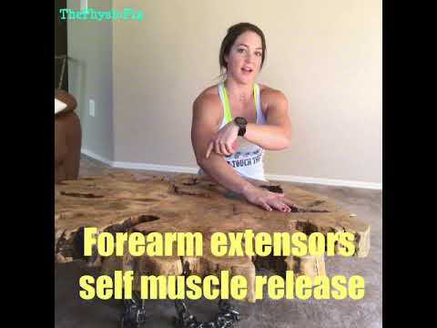 Self myofascial release: forearm and wrist extensors