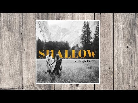 Shallow - Lady Gaga Acoustic Cover  |  Ashleigh Brown
