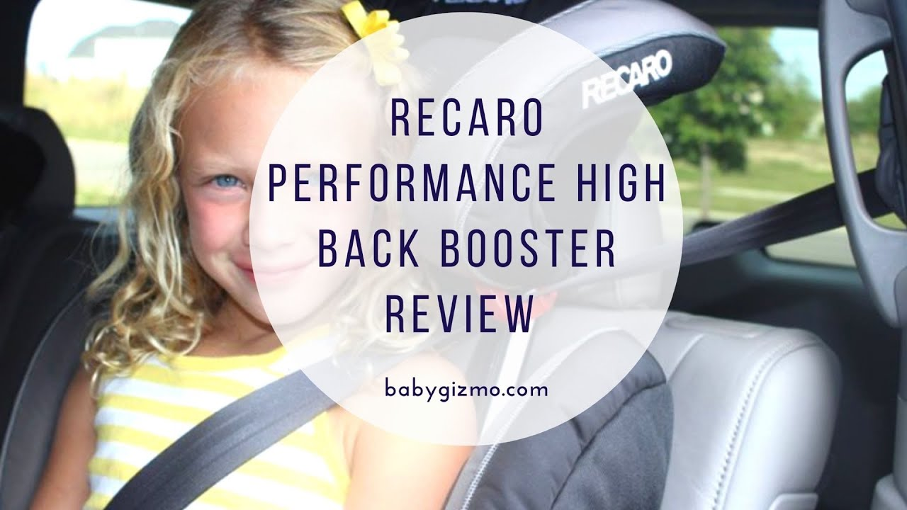 Recaro Performance High Back Booster Review Youtube