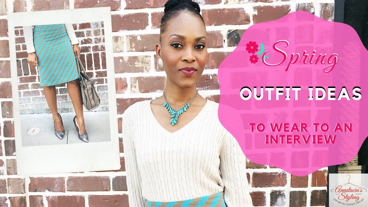Spring Outfit Ideas To Wear To An Interview 1