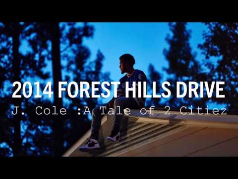 J.Cole: A Tale of  2 Citiez