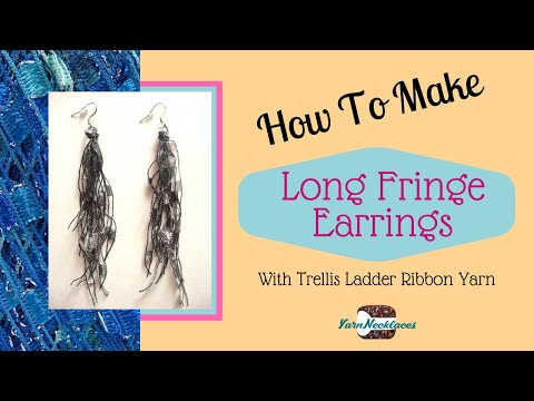 How To Make Trellis Ladder Yarn Fringe Earrings Youtube