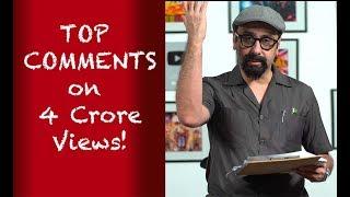 Top Comments - 40 million Views!