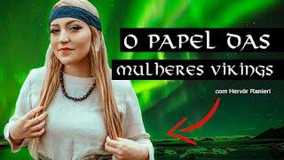 O PAPEL DAS MULHERES NA ERA VIKING - Viking Podcast (Viking Cast) S3 #03