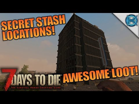 SECRET STASH LOCATIONS! AWESOME LOOT! | 7 Days to Die | Let's Play Gameplay Alpha 16 | S16E60