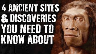 4 ANCIENT Sites & DISCOVERIES You Need to Know About