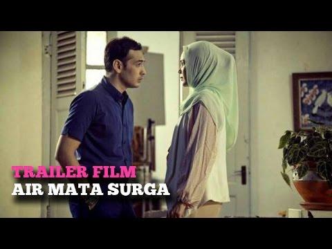 Trailer Film: Air Mata Surga -- Dewi Sandra, Morgan Oey