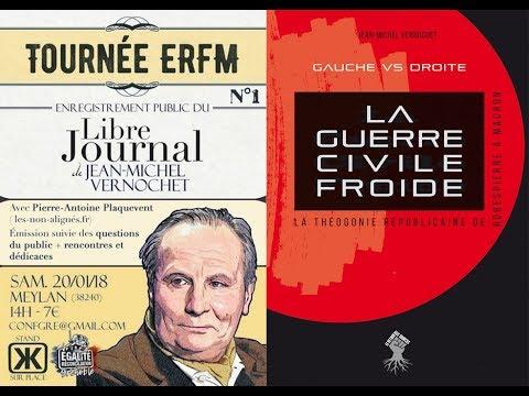 Le Libre Journal de Jean-Michel Vernochet N°8 (20 janvier 2018) | Enregistrement public à Meylan