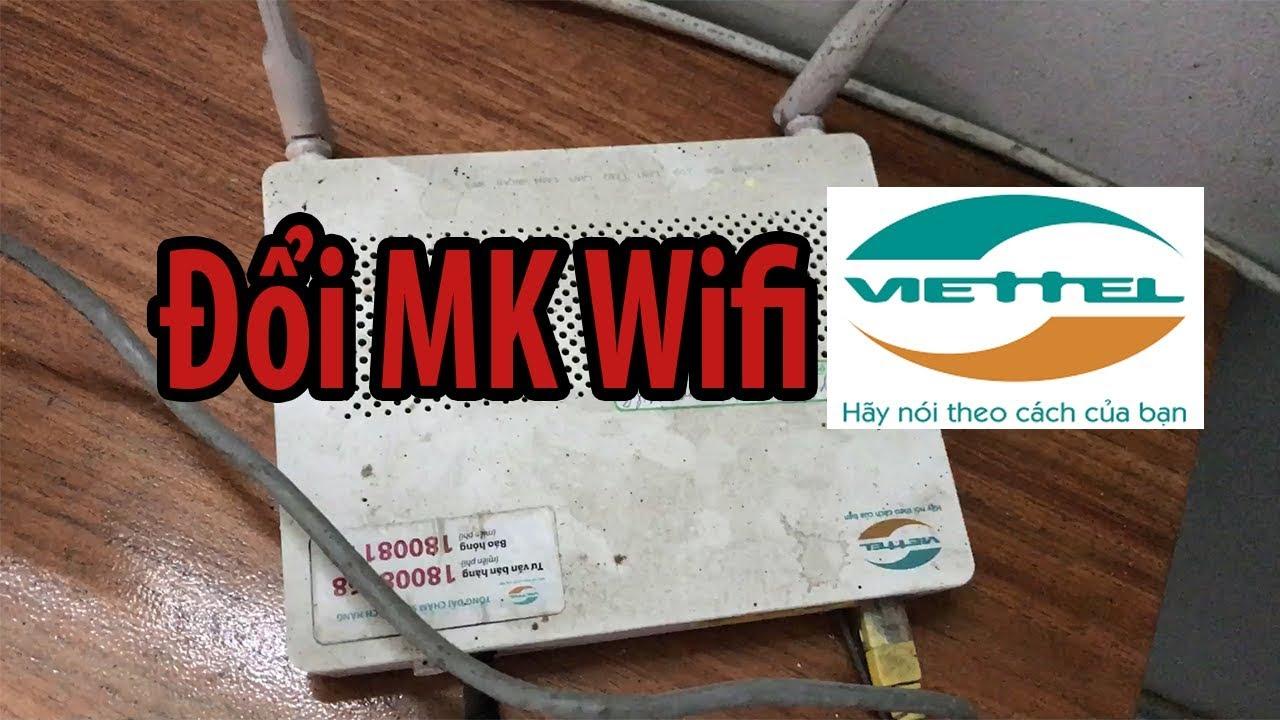 cách đổi mật khẩu Wifi mạng Viettel