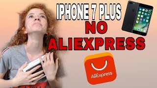 IPHONE 7 PLUS DO ALIEXPRESS | UNBOXING