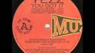 YEZZ-YOU GOT IT (FANATIK MIX)