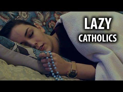 Things Lazy Catholics Do