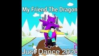 Just Dance® 2020 Kids: My Friend The Dragon - The Just Dance Orchestra