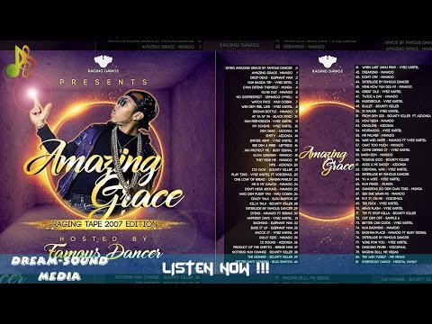 Raging Dawgs - Amazing Grace (Hosted By Famous Dancer) (Dancehall Mixtape 2017)