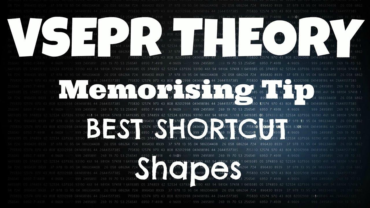 Memorising Tip to learn Various Shapes in Vsepr Theory (Best Shortcut)
