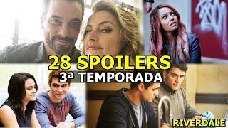 28 SPOILERS CONFIRMADOS sobre a 3ª temporada de Riverdale!
