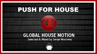 HOUSE MUSIC   PUSH FOR HOUSE DJ MIX