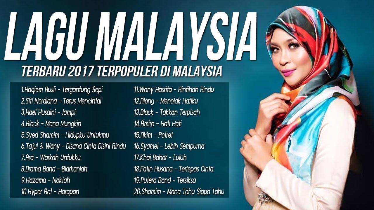 Lagu Baru  Malaysia Melayu Top  Lagu Malaysia Terbaru   Terbaik