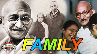Mahatma Gandhi Family With Parents, Wife, Sons, Daughter, Brother and Sister