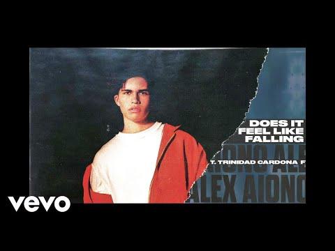 Alex Aiono - Does It Feel Like Falling (Audio) ft. Trinidad Cardona