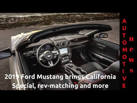 2019 Ford Mustang brings California Special, rev matching and more automotive news detroit auto show